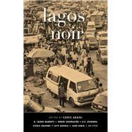 Lagos Noir by Abani, Chris, 9781617755231