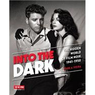 Into the Dark by Vieira, Mark A., 9780762455232