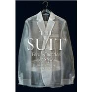 The Suit: Form, Function and Style by Breward, Christopher, 9781780235233