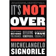 It's Not over by Signorile, Michelangelo, 9780544705234