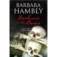 Darkness on His Bones by Hambly, Barbara, 9780727885234