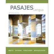 Pasajes: Lengua (Student Edition) by Bretz, Mary Lee; Dvorak, Trisha; Kirschner, Carl; Bransdorfer, Rodney, 9780073385235