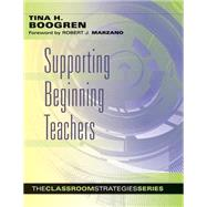 Supporting Beginning Teachers by Boogren, Tina, 9780983815235