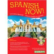 Spanish Now! Level 1 by Silverstein, Ruth J.; Wald, Heywood, Ph.D.; Pomerantz, Allen, Ph.d.; Kendris, Theodore, Ph.D.; Quinones, Nathan, 9781438075235