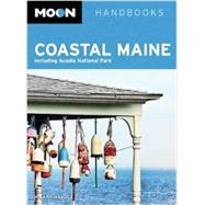Moon Coastal Maine Including Acadia National Park by Nangle, Hilary, 9781612385235