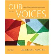 Our Voices Essays in Culture, Ethnicity, and Communication by Gonzalez, Alberto; Chen, Yea-Wen, 9780190255237