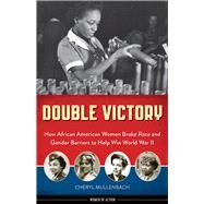 Double Victory by Mullenbach, Cheryl, 9781613735237