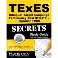 Texes Bilingual Target Language Proficiency Test Btlpt - Spanish 190 Secrets by Texes Exam Secrets Test Prep, 9781630945237