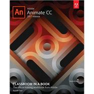 Adobe Animate CC Classroom in a Book (2017 release) by Chun, Russell, 9780134665238
