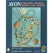 Avon Collectible Fashion Jewelry and Awards by Monica Lynn Clements, 9780764305238