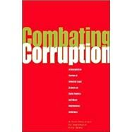 Combating Corruption : A Comparative Review of Selected Legal Aspects of State Practices and Major International Initiatives by Ofosu-Amaah, W. Paatii; Soopramanien, Raj; Uprety, Kishor, 9780821345238