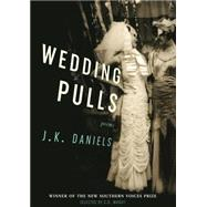 Wedding Pulls by Daniels, J. K., 9781938235238