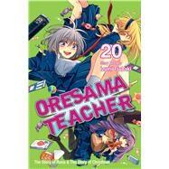 Oresama Teacher 20 by Tsubaki, Izumi, 9781421585239