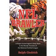 NFL Brawler by Cindrich, Ralph, 9781493005239