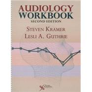 Audiology Workbook by Kramer, Steven, Ph.D., 9781597565240