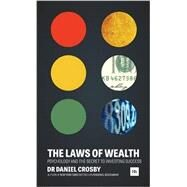 The Laws of Wealth by Crosby Daniel, 9780857195241