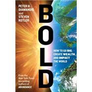 Bold by Diamandis, Peter H.; Kotler, Steven, 9781501105241