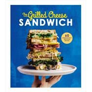 The Grilled Cheese Sandwich by Henley, Sian, 9781785035241