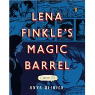 Lena Finkle's Magic Barrel: A Graphic Novel by Ulinich, Anya, 9780143125242