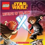 Revenge of the Sith: Episode III (LEGO Star Wars) by Landers, Ace; White, David A., 9780545785242