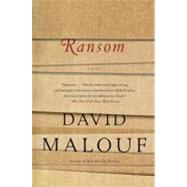 Ransom by Malouf, David, 9780307475244