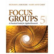 Focus Groups by Krueger, Richard A.; Casey, Mary Anne, 9781483365244