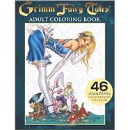 Grimm Fairy Tales Adult Coloring Book by Tyndall, Jamie (ART); Mctigue, Dawn (ART); Krome, Mike (ART); Campbell, J. Scott (ART); Zenescope, 9781942275244