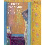 Pierre Bonnard by Cogeval, Guy; Cahn, Isabelle, 9783791355245