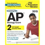 Cracking the AP Biology Exam, 2015 Edition by PRINCETON REVIEW, 9780804125246