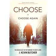 Choose and Choose Again by Butcher, J. Kevin, 9781631465246