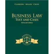 Business Law: Text and Cases by Clarkson; Miller; Cross, 9781285185248