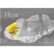 Float by Miyares, Daniel; Miyares, Daniel, 9781481415248
