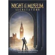 Night at the Museum: The Secret of the Tomb by Steele, Michael Anthony, 9781438005249