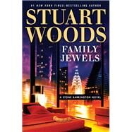 Family Jewels by Woods, Stuart, 9781410485250