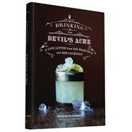 Drinking the Devil's Acre by Mcdonnell, Duggan; Abiol, Luke, 9781452135250