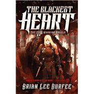The Blackest Heart by Durfee, Brian Lee, 9781481465250