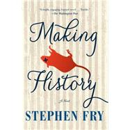 Making History by Fry, Stephen, 9781616955250