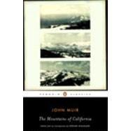The Mountains of California by Muir, John; Hoagland, Edward; Hoagland, Edward, 9780143105251