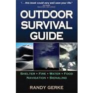 Outdoor Survival Guide by Gerke, Randy, 9780736075251