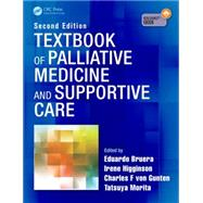 Textbook of Palliative Medicine and Supportive Care, Second Edition by Bruera; Eduardo, 9781444135251