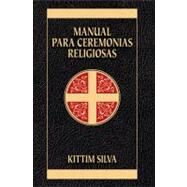Manual para ceremonias religiosas by Kittim Silva, 9788482675251