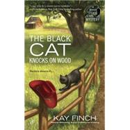 The Black Cat Knocks on Wood by Finch, Kay, 9780425275252