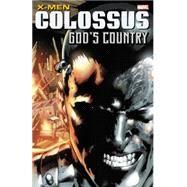 X-Men: Colossus by Yost, Chris; Claremont, Chris; Nocenti, Ann; Hamner, Cully; Hairsine, Trevor, 9780785195252