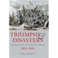 Triumph and Disaster by Bamford, Andrew, 9781473835252