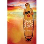 Summer of Sloane by Schneider, Erin L., 9781484725252