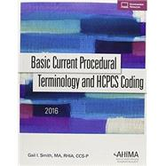 Basic Current Procedural Terminology/HCPCS Coding 2016 by AHIAM, 9781584265252