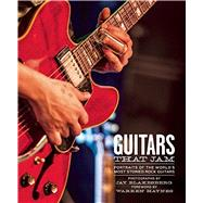 Guitars That Jam Portraits of the World's Most Storied Rock Guitars by Blakesberg, Jay ; Haynes, Warren, 9781608875252