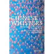 Chinese Whispers by Buhler, Kathleen; Kunstmuseum Bern; Wien, Mak, 9783791355252