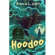 Hoodoo by Smith, Ronald L., 9780544445253