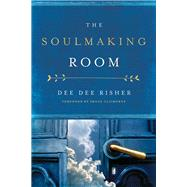 Soulmaking Room by Risher, Dee Dee, 9780835815253